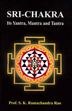 Picture of Sri Chakra ~ Its Yantra, Mantra & Tantra - English Book